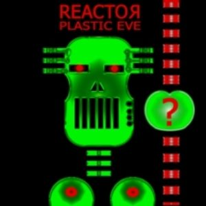 reactor-plastic-eve