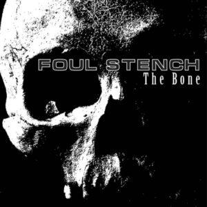 foul-stench-the-bone