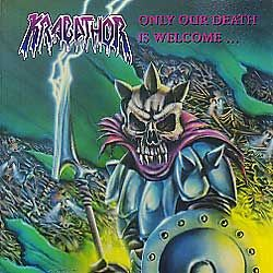 krabathor-only-our-death-is-welcome