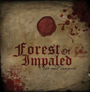 FOREST OF IMPALED Rise and Conquer