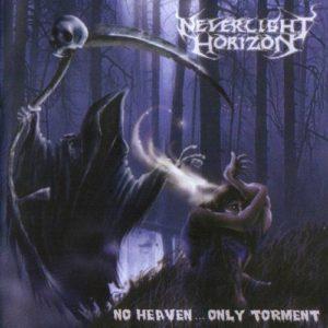 NEVERLIGHT HORIZON No heaven… only torment