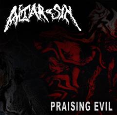 ALTAR OF SIN Praising Evil