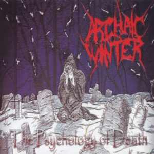 ARCHAIC WINTER The Psychology of Death