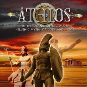 ATHLOS In the Shroud of Legendary Hellenic Myths of Gods and Heroes