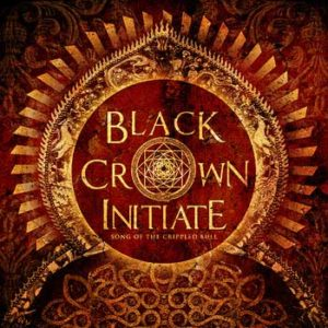 BLACK CROWN INITIATE Song of the Crippled Bull