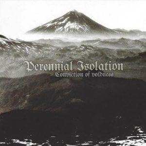 PERENNIAL ISOLATION Conviction of Voidness