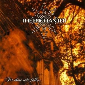 THE ENCHANTED For Those Who Fall…