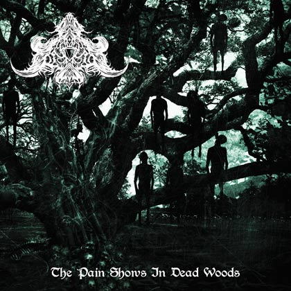 ABYSMAL DEPTHS The Pain Shows in Dead Woods