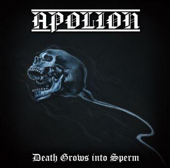 APOLION Death Grows into Sperm
