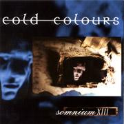 COLD COLOURS Somnium XIII