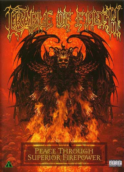 CRADLE OF FILTH Peace Through Superior Firepower