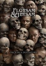FLOTSAM & JETSAM Once in a Deathtime