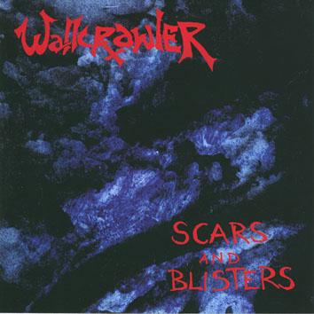 WALLKRAWLER Scars And Blisters