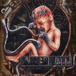 INNERHATE Synthetic Umbilical Supremacy