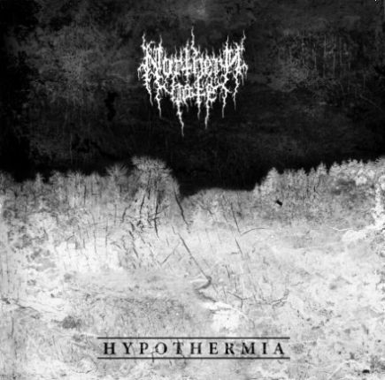 NORTHERN HATE Hypothermia