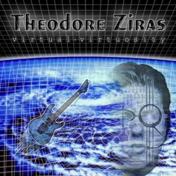 THEODORE ZIRAS Virtual Virtuosity