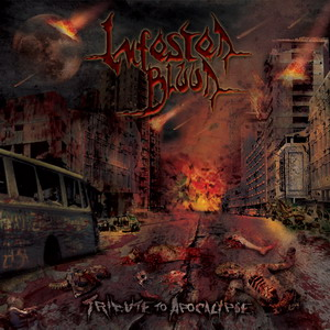 INFESTED BLOOD Tribute To Apokalypse