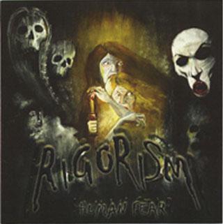 RIGORISM Human Fear