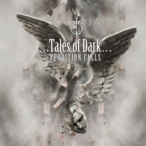 TALES OF DARK Perdition Calls