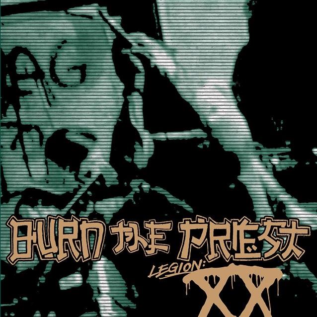 burnthepriestlegionxx