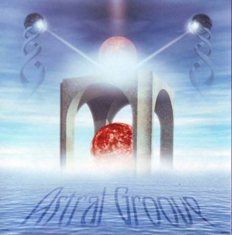 ASTRAL GROOVE Astral Groove
