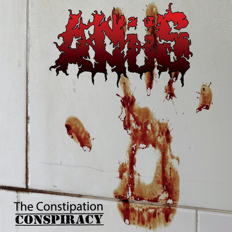 ANüS The Constipation Conspiracy