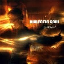 DIALECTIC SOUL Painsoul
