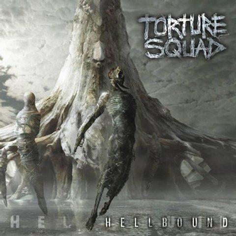 TORTURE SQUAD Hellbound