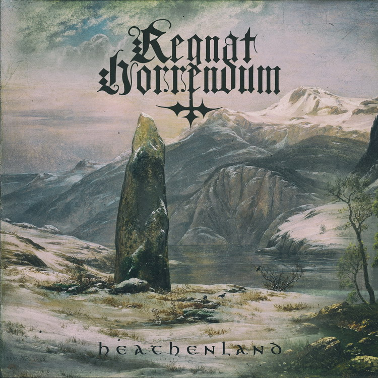 REGNAT HORRENDUM Heathenlands
