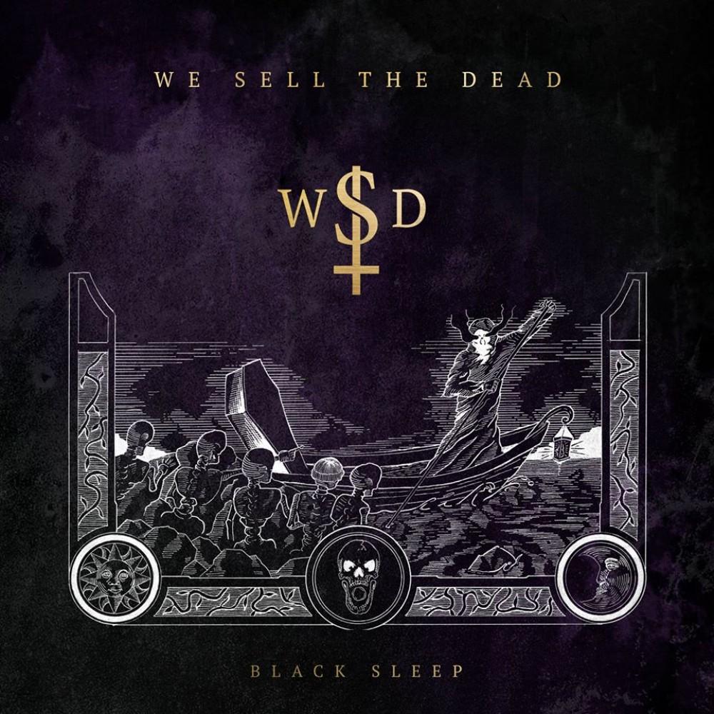 WE SELL THE DEAD Black Sleep