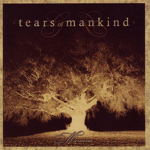 TEARS OF MANKIND Memoria