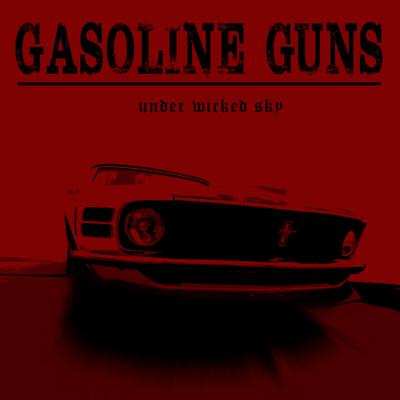 Gasoline Guns - Under Wicked Sky (single, 2020)