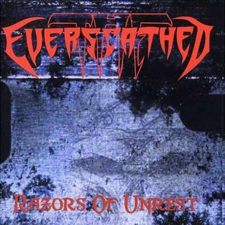 THE EVERSCATHED Razors of Unrest