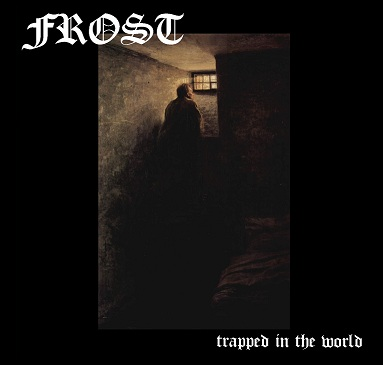 FROST Trapped in the World