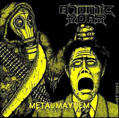 ATOMIC ROAR Metal Mayhem