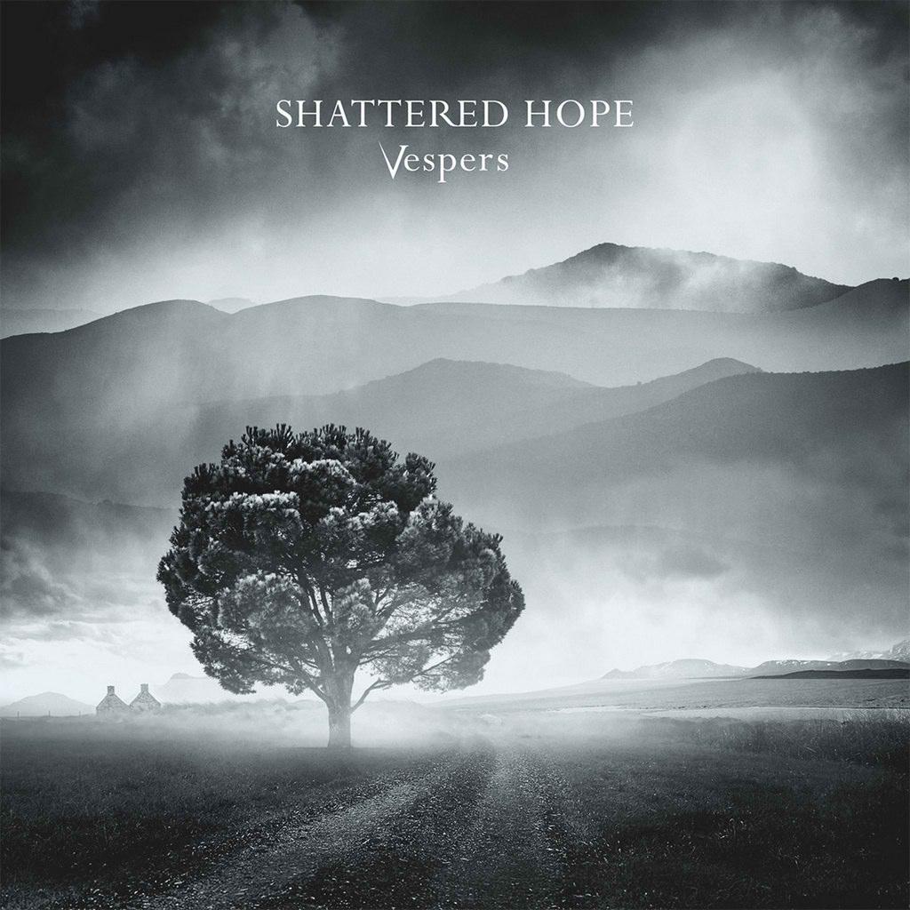 SHATTERED HOPE Vespers