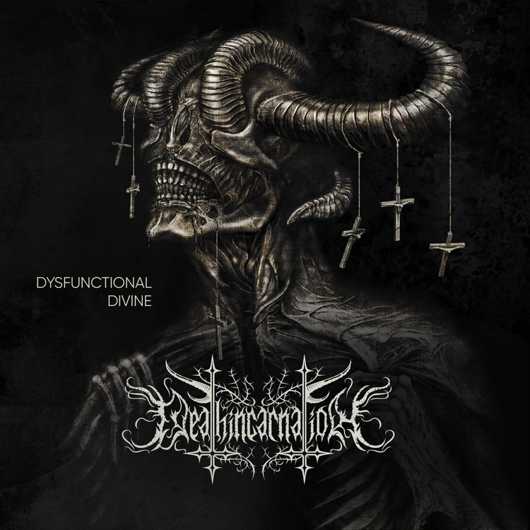 DEATHINCARNATION Dysfunctional Divine